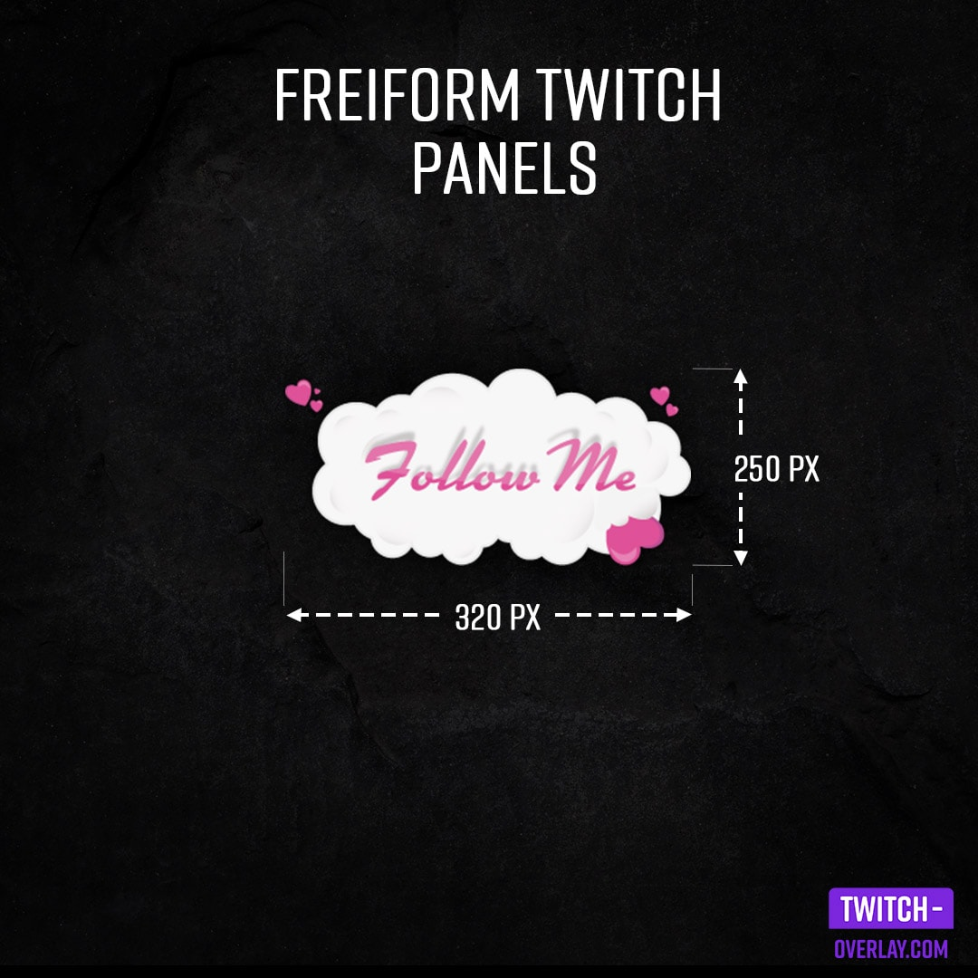 Twitch Panel Size Guide - Best twitch panel size for a freeform twitch panel